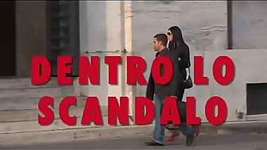 Dentro Lo Scandalo (Full porn movie)