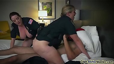 Dirty big ass female cops are taking turns on a large stiff black cock
